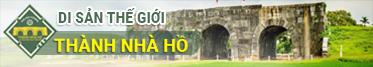 Di san the gioi thanh nha Ho